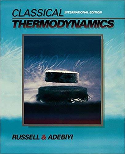 Classical Thermodynamics: International Edition 1st Edition  ISBN 9780195182156