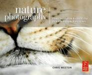 Focal Press Book: Nature Photography  ISBN 9780240810164