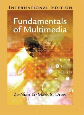 Fundamentals of Multimedia  International Edition ISBN 9780131272569