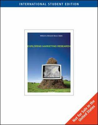 Exploring Marketing Research, International Edition, 9th Edition ISBN 9780324539028