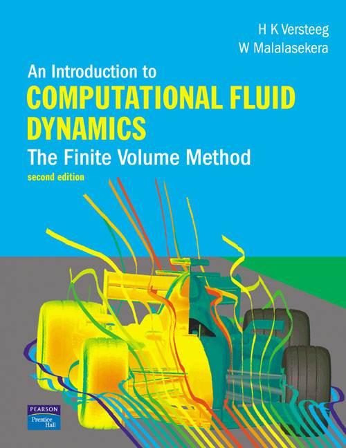 An Introduction to Computational Fluid Dynamics ISBN 9780131274983
