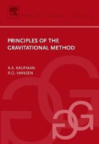 Principles of the Gravitational Method, Volume 41   ISBN 9780444529930
