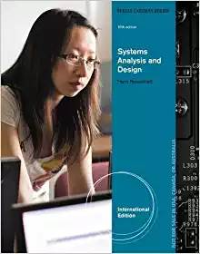 Systems Analysis and Design, International Edition, 10th ISBN 9781285192482