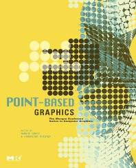 Point-Based Graphics  1st Edition  ISBN  9780123706041