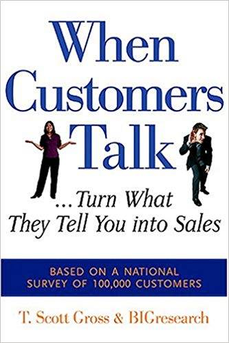 When Customers Talk: Turn What They Tell You into Sales  ISBN 9780793195190