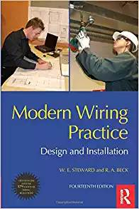 Modern Wiring Practice, Fourteenth Edition: Design and Installation 14th Edition ISBN 9781856176927