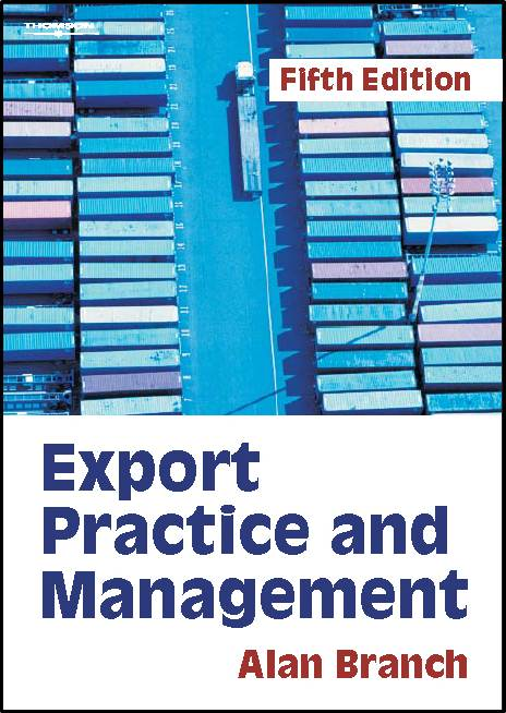 Export Practice and Management, 5th Edition  ISBN: 9781844800810