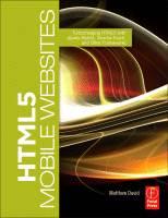 HTML5 Mobile Websites ISBN 9780240818139