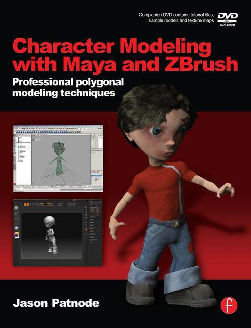 Character Modeling with Maya and ZBrush  ISBN 9780240520346
