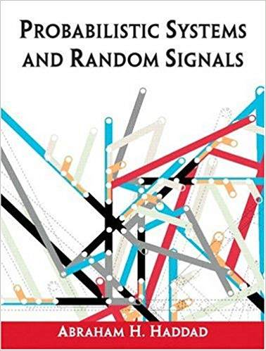 Probabilistic Systems and Random Signals 1st Edition ISBN 9780130094551