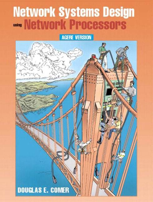 Network Systems Design with Network Processors, Agere Version ISBN 9780131489271