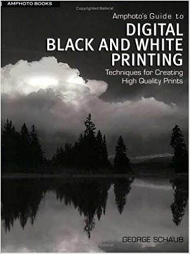 Amphotos Guide to Digital Black and White Printing ISBN 9780817470715