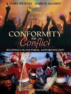 Conformity and Conflict : Readings in Cultural Anthropology  ISBN 9780205449705