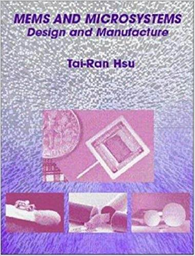 MEMS  Microsystems: Design and Manufacture ISBN 9780071248037