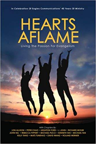 Hearts Aflame - Living the Passion for Evangelism ISBN 9789814222686