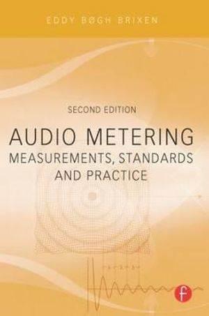 Audio Metering : Measurements, Standards and Practice  ISBN 9780240814674