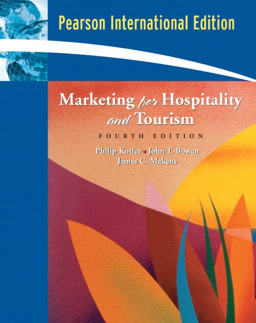 Marketing for Hospitality and Tourism International Edition  ISBN  9780132017732