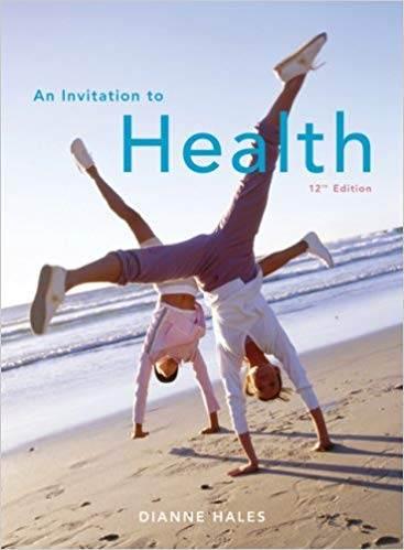 An Invitation to Health 12th Edition ISBN 9780495011477