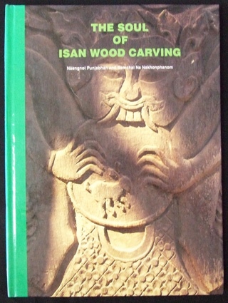The Soul of Isan Wood Carving